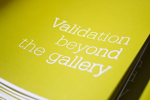 Validation beyond the gallery