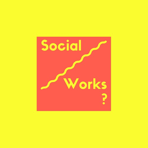 Social Works? Funding Announcement