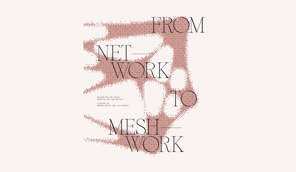Network to Meshwork